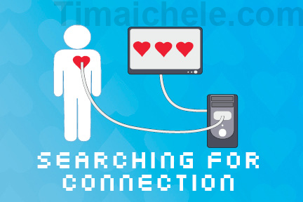 Searching For Connection